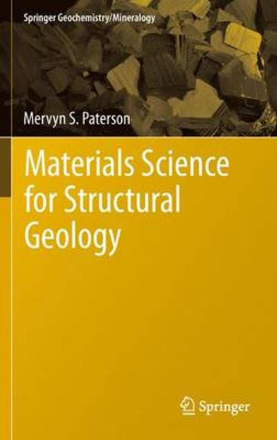 Materials Science for Structural Geology - Mervyn S. Paterson