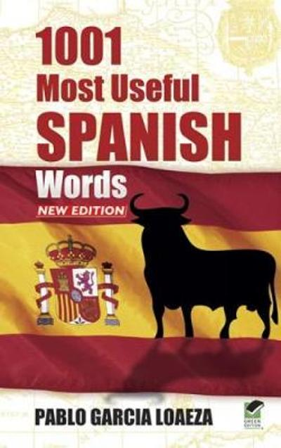 1001 Most Useful Spanish Words NEW EDITION - Pablo Garcia Loaeza