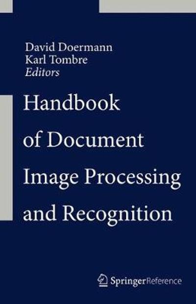 Handbook of Document Image Processing and Recognition - David Doermann