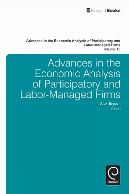 Advances in the Economic Analysis of Participatory and Labor-Managed Firms -