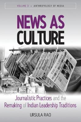 News as Culture - Ursula Rao