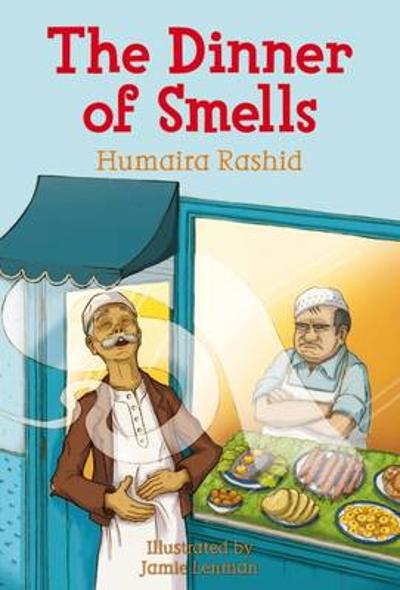 The Dinner of Smells - Humaira Rashid