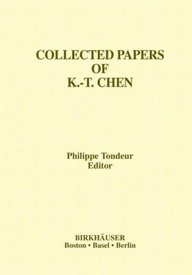 Collected Papers of K.-T. Chen - Philippe Tondeur