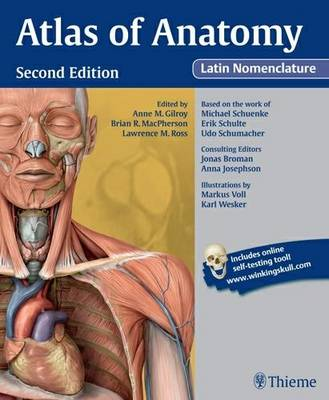 Atlas of Anatomy, Latin Nomenclature - Anne M. Gilroy