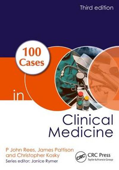 100 Cases in Clinical Medicine - P.John Rees