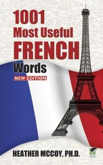 1001 Most Useful French Words NEW EDITION - Heather McCoy