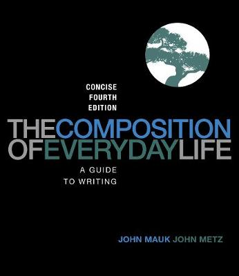 Composition of Everyday Life - John Metz