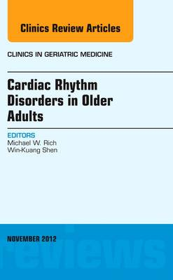 Cardiac Rhythm Disorders in Older Adults, an Issue of Clinics in Geriatric Medicine -
