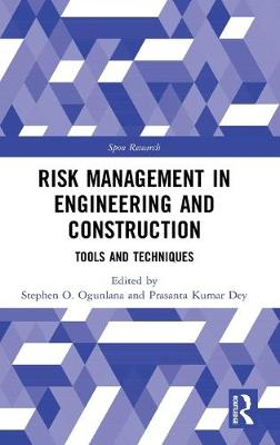 Risk Management in Engineering and Construction - Stephen Ogunlana