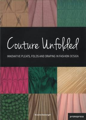 Couture Unfolded - Giannangeli, Brunella