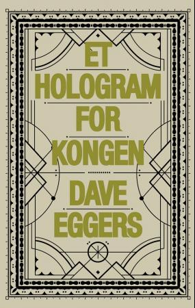 Et hologram for kongen - Dave Eggers