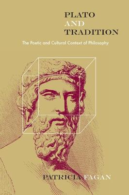 Plato and the Tradition - Patricia Fagan
