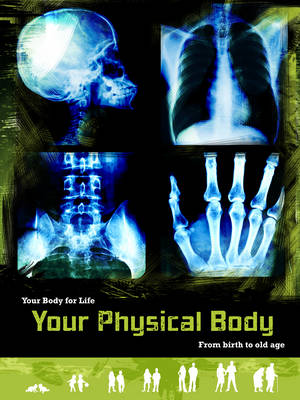 Your Physical Body - Anne Rooney