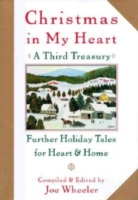 Christmas in My Heart, A Third Treasury - Joe Wheeler