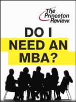 Do I Need an MBA? - Princeton Review