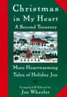 Christmas in My Heart, A Second Treasury - Joe Wheeler
