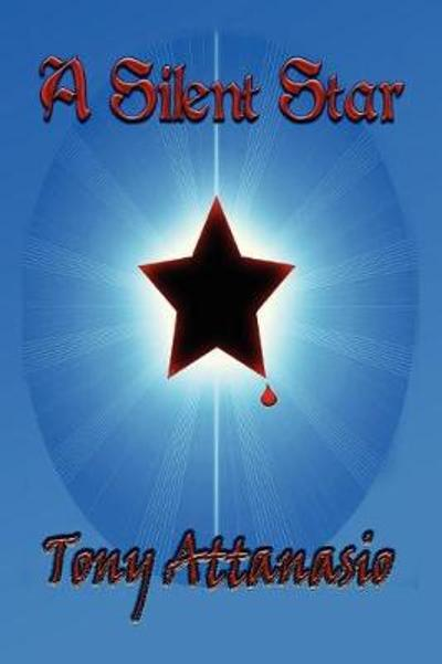 A Silent Star - Tony Attanasio