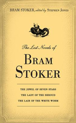 The Lost Novels of Bram Stoker - Bram, Stoker