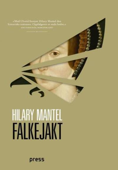 Falkejakt - Hilary Mantel