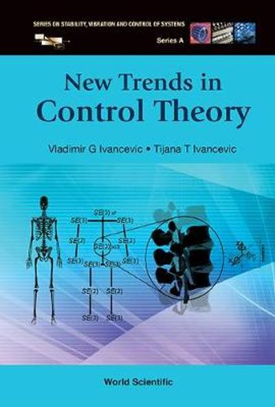 New Trends In Control Theory - Vladimir G Ivancevic