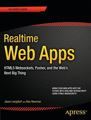 Realtime Web Apps: with HTML5 WebSocket, PHP, and JQuery - Jason Lengstorf