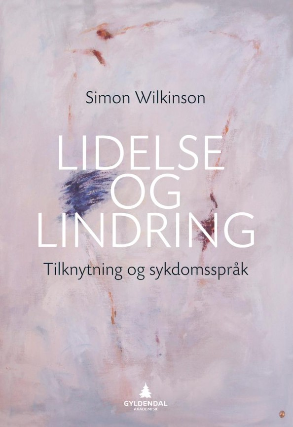 Lidelse og lindring - Simon Wilkinson
