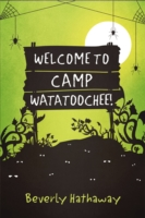 Welcome to Camp Watatoochee! - Beverly Hathaway