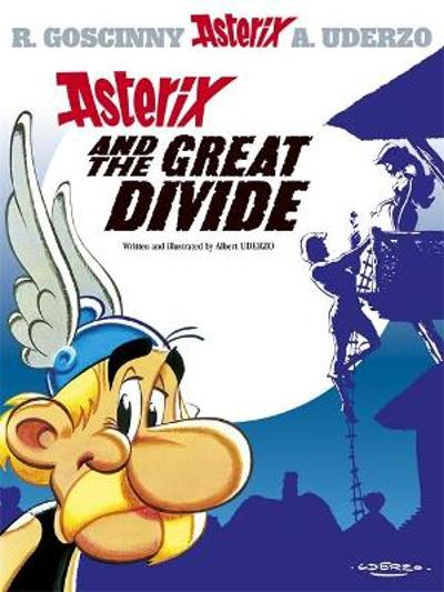 Asterix: Asterix and the Great Divide - Albert Uderzo