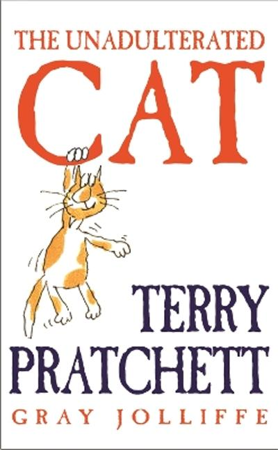 The Unadulterated Cat - Terry Pratchett