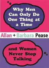 Why Men Can Only Do One Thing at a Time Women Never Stop Talking - Barbara Pease Allan Pease