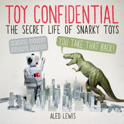 Toy Confidential - Aled Lewis
