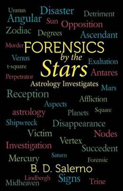 Forensics by the Stars - B D Salerno