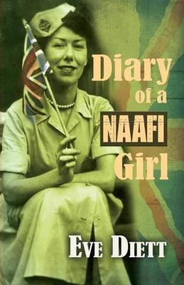 Diary of a Naafi Girl - Eve Diett