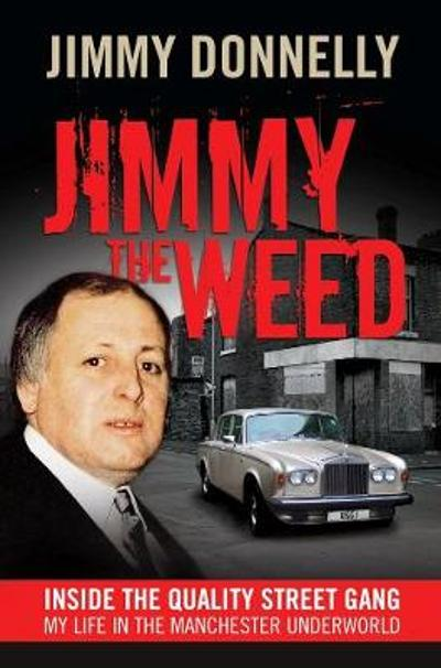 Jimmy The Weed - Jimmy Donnelly