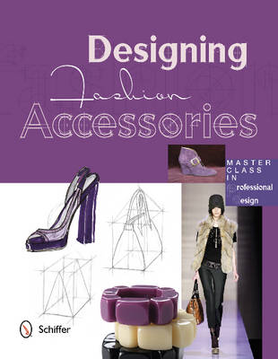 Designing Fashion Accessories - Marta R. Hidalgo