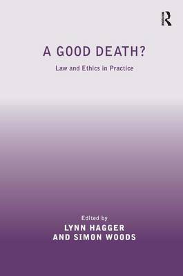 A Good Death? - Lynn Hagger