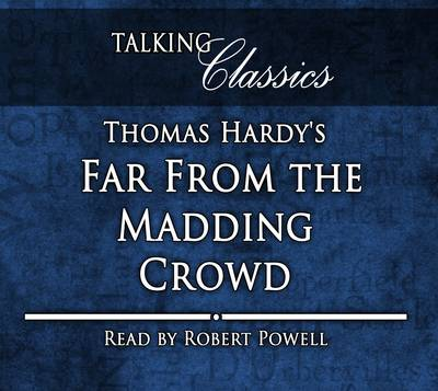 Thomas Hardy's Far from the Madding Crowd - Hardy, Thomas