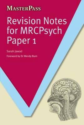 Revision Notes for MRCPsych Paper 1 - Jawad, Sarah