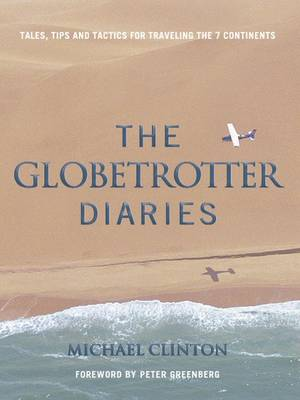 Globetrotter Diaries - Michael Clinton