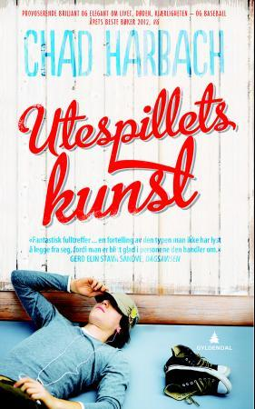 Utespillets kunst - Chad Harbach