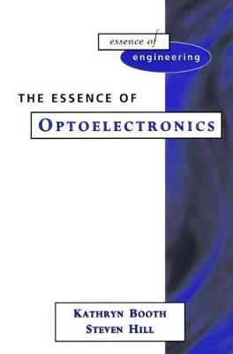 The Essence of Optoelectronics - Kathryn Booth
