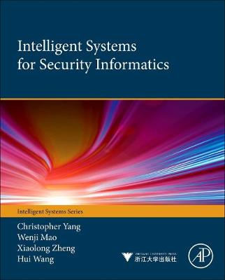 Intelligent Systems for Security Informatics - Christopher C. Yang