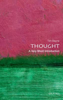 Thought: A Very Short Introduction - Tim Bayne