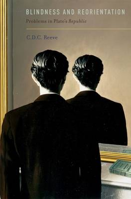 Blindness and Reorientation - C. D. C. Reeve