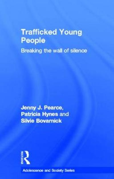 Trafficked Young People - Jenny J. Pearce