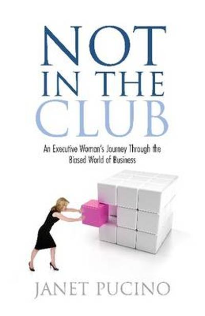 Not in the Club - Janet Pucino