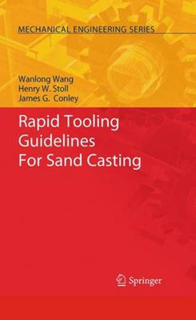 Rapid Tooling Guidelines For Sand Casting - Wanlong Wang