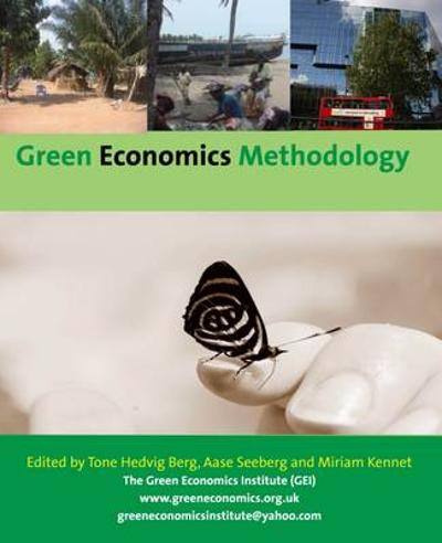 An Green Economics Methodology: An Introduction - Aase Seeberg
