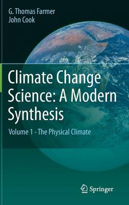 Climate Change Science: A Modern Synthesis - Farmer, G. Thomas