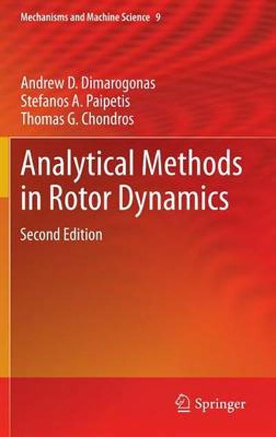 Analytical Methods in Rotor Dynamics - Andrew D. Dimarogonas